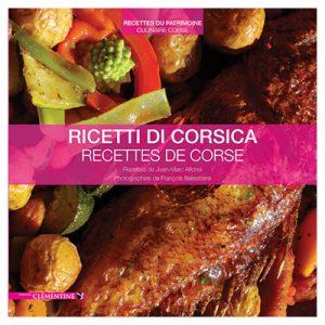 Ricetti di Corsica - Recettes de Corse - Jean-Marc ALFONSI